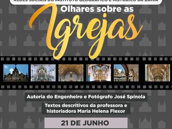 """21 de junho - Exposição virtual """"Olhares sobre as Igrejas"""""""