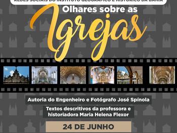 """24 de junho - Exposição """"Olhares sobre as Igrejas"""""""