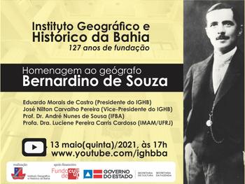 Aniversário do IGHB será comemorado com live em homenagem ao geógrafo Bernardino de Souza