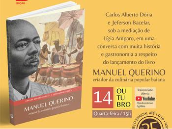 """Live de lançamento do livro """"Manuel Querino, criador da culinária popular baiana"""" acontece dia 14"""