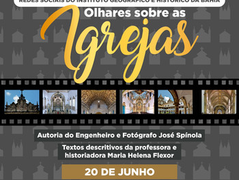 """20 de junho - Exposição virtual """"Olhares sobre as Igrejas""""."""