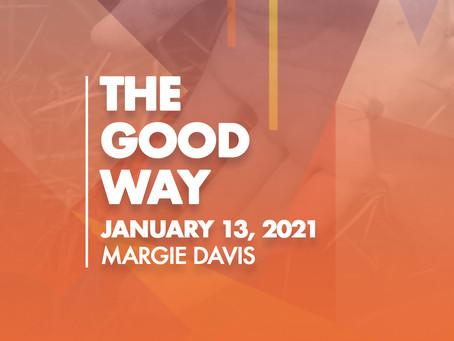 The Good Way
