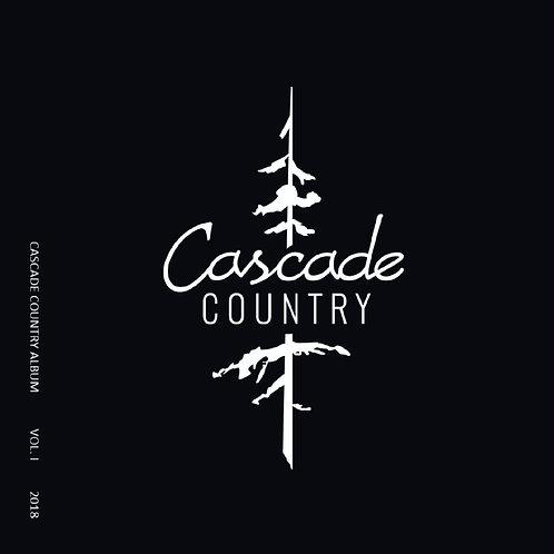 Cascade Country Album VOL. I 2018