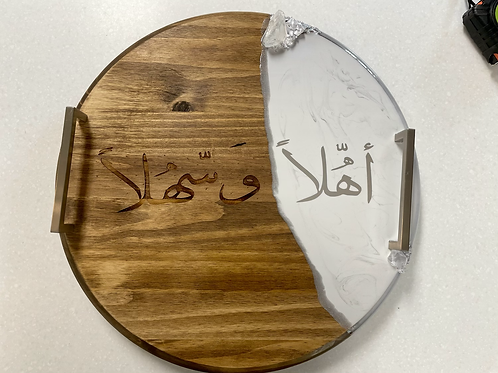 "18"" lazy Suzan with resin and handles half engraved with ahlan wa sahlan"