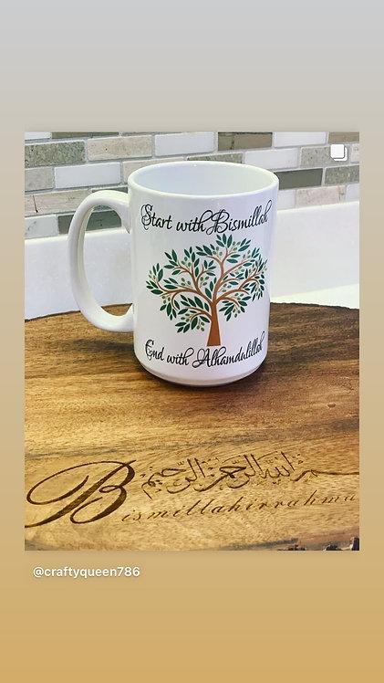 Beautiful coffee mug that says start with bismillah end with Alhamdallah