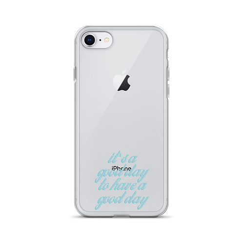 Good Day iPhone Case