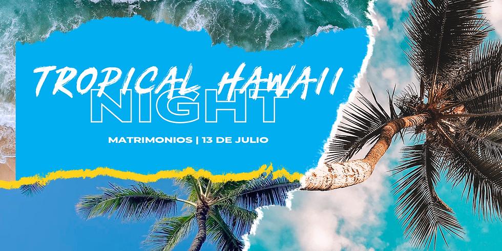 Tropical Hawaii Night | Matrimonios