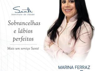 Marina Ferraz e Santé Instituto de Saúde firmam parceria de sucesso