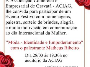 Dia Internacional da Mulher será comemorado na Associação Comercial e Empresarial de Gravatá com pal