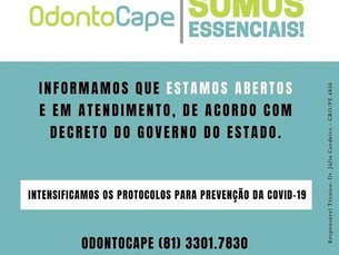 Odontocape seguirá funcionando normal durante o lockdown