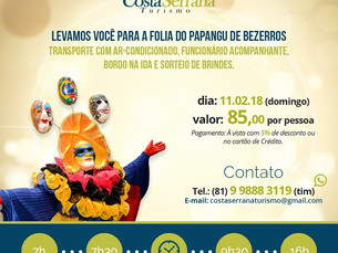 Costa Serrana Turismo leva você para Bezerros e Gravatá no Carnaval
