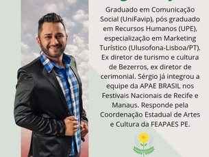 Serginho Brayner assume Coordenação Estadual de Artes e Cultura da FEAPAES/PE
