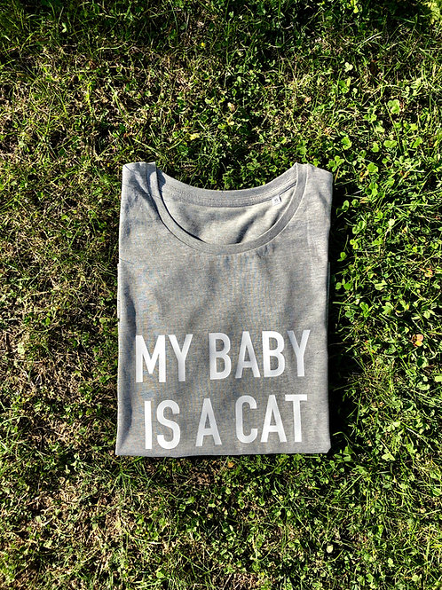 T-shirt - MY BABY IS A CAT