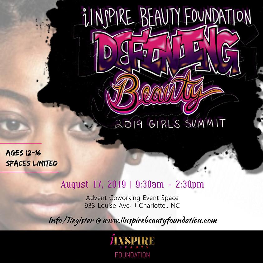I Inspire Beauty Foundation - 2019 Defining Beauty Girls Summit