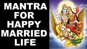 Vedic Remedies Mantras For Happy Married Life