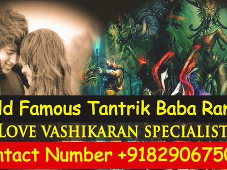 Vashikaran Specialist Tantrik Baba
