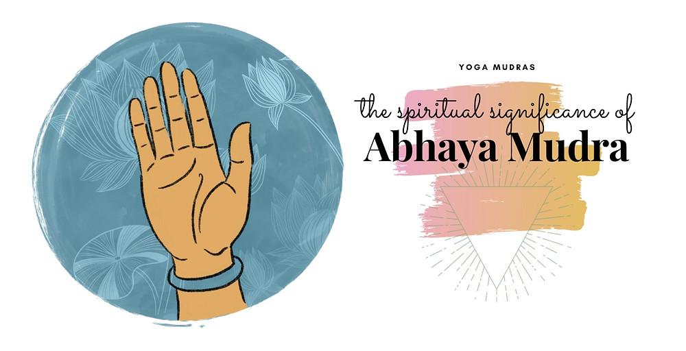 How to do the Abhaya Mudra or Fearless Mudra