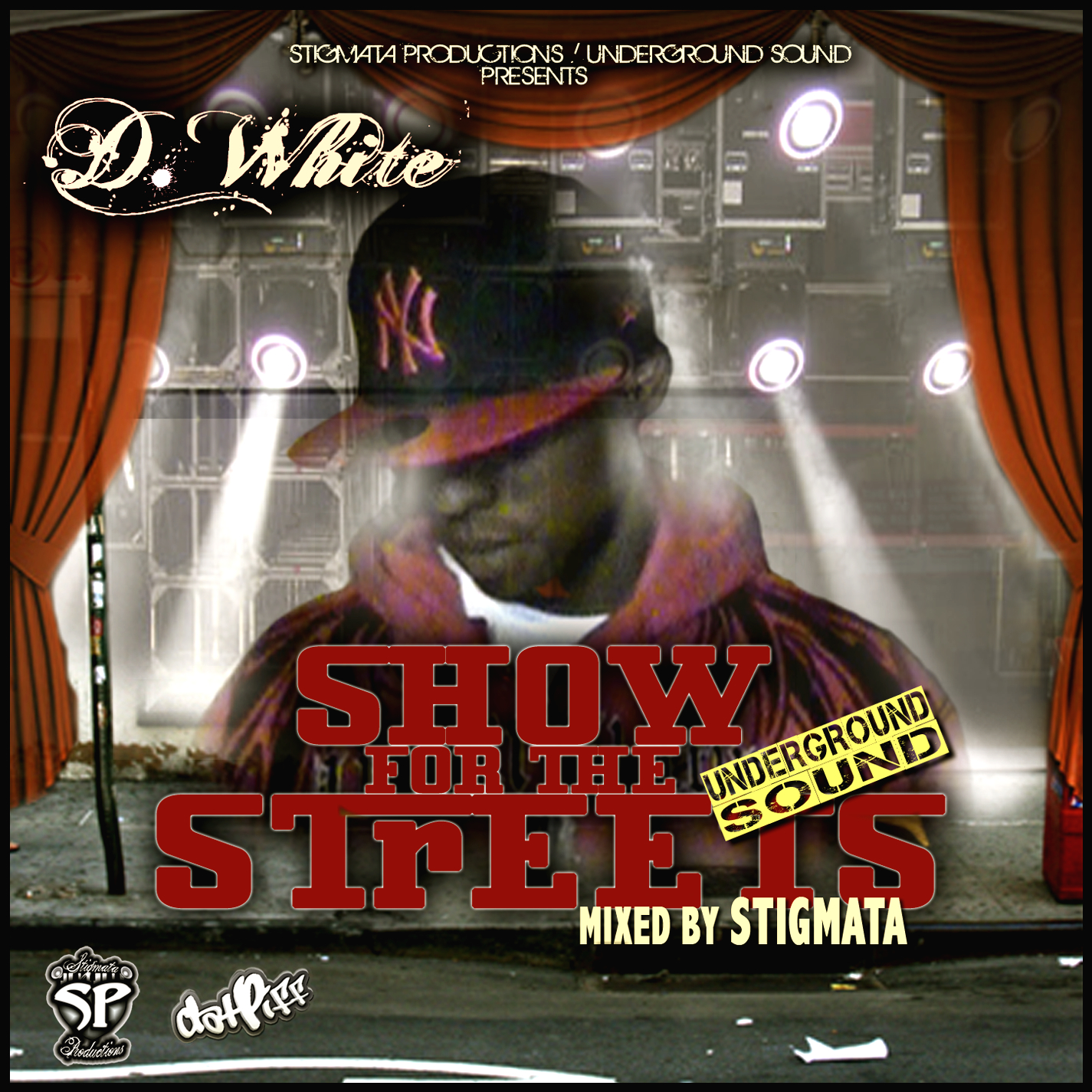 Show For The Streets- D White (2010)