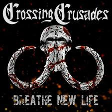 Crossing Crusades, debut E.P. Breathe New Life is available on all streaming platforms!