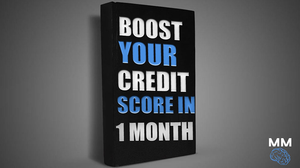 Boost Your Credit Score In 1 Month