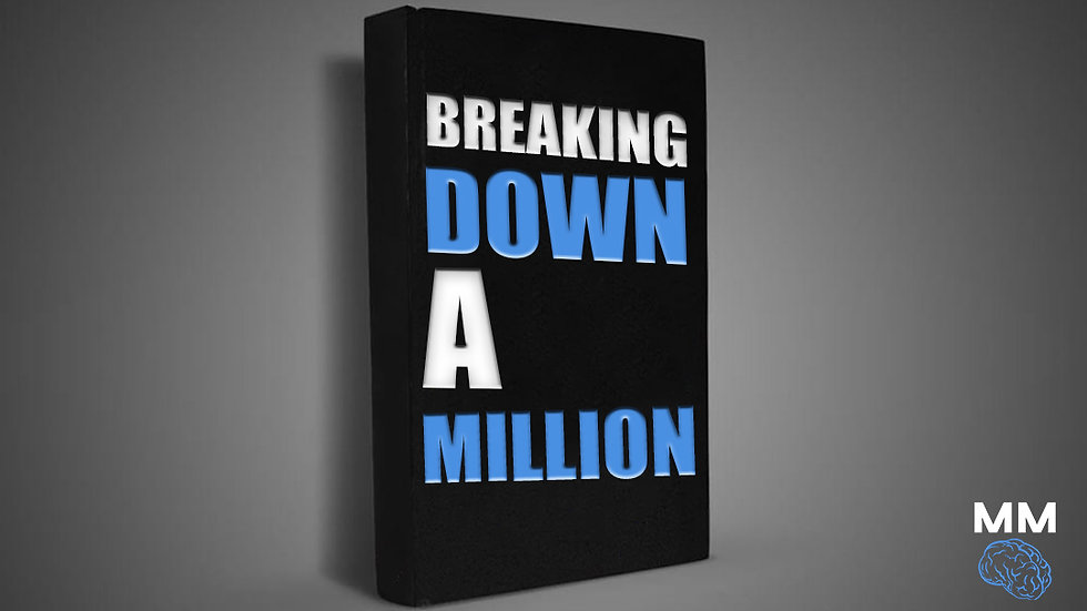 Breaking Down A Million (How To Get There)