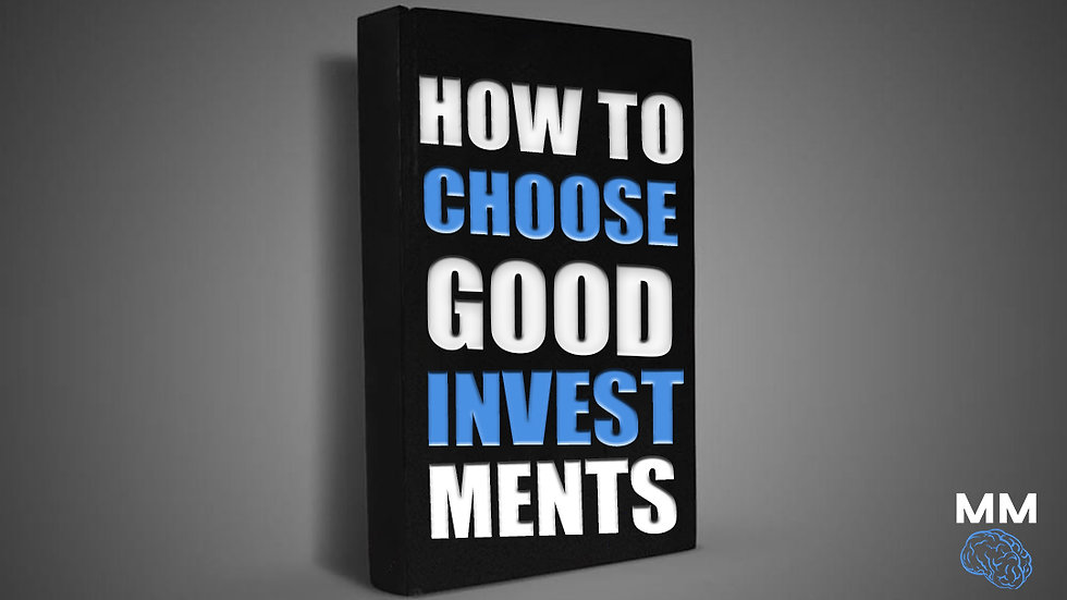 How To Choose Good Investments