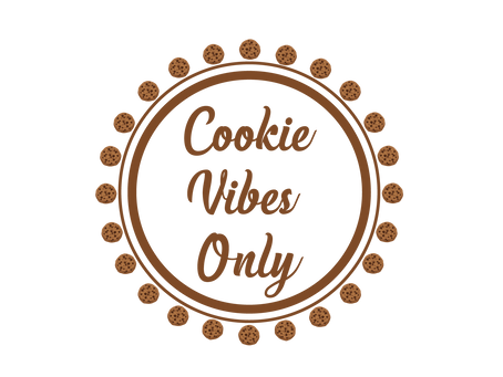 Cookies Vibes Only!