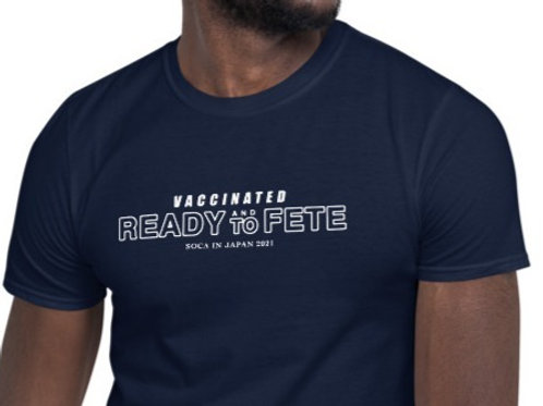 Vaccinated and ready to fete Unisex T-Shirt