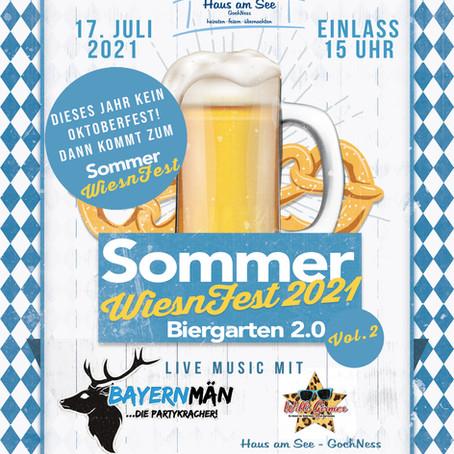 Das SommerWiesnFest 2021 Vol.2 im Haus am See - GochNess