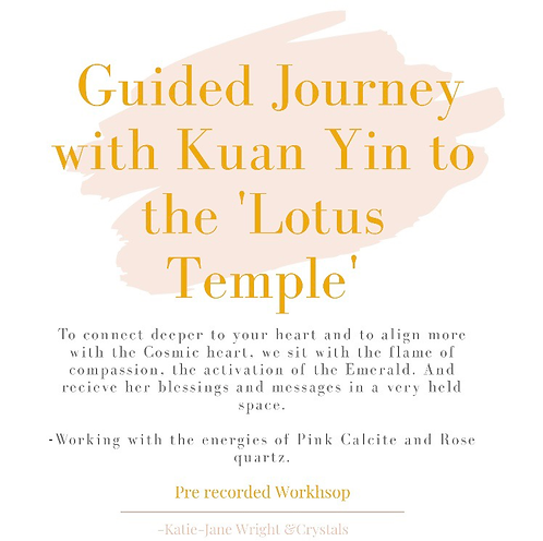 Guided Journey to Kuan Yins 'Lotus Temple'