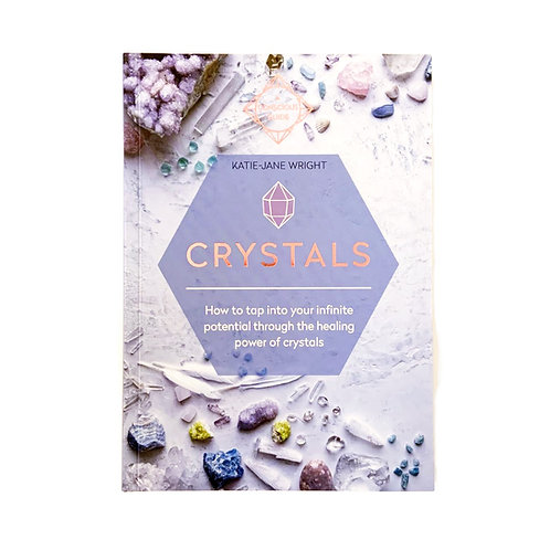 Crystals, A Conscious Guide
