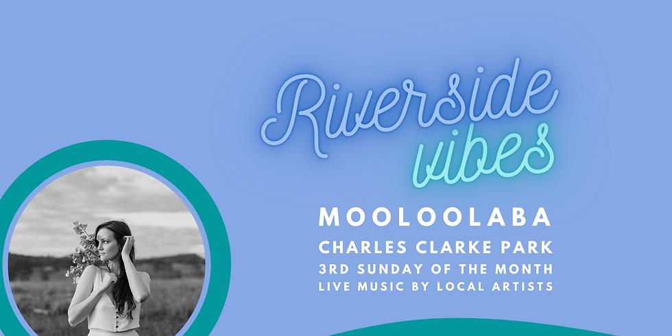 Riverside Vibes - February