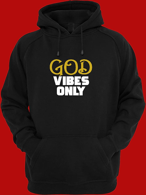 GOD VIBES ONLY HOODIE