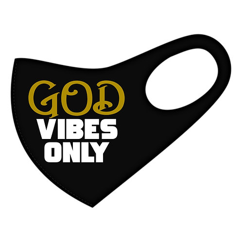 GOD Vibes Only Mask