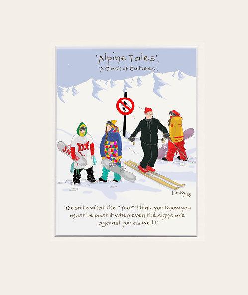Alpine Tales - 'Despite what the Yoof.............'
