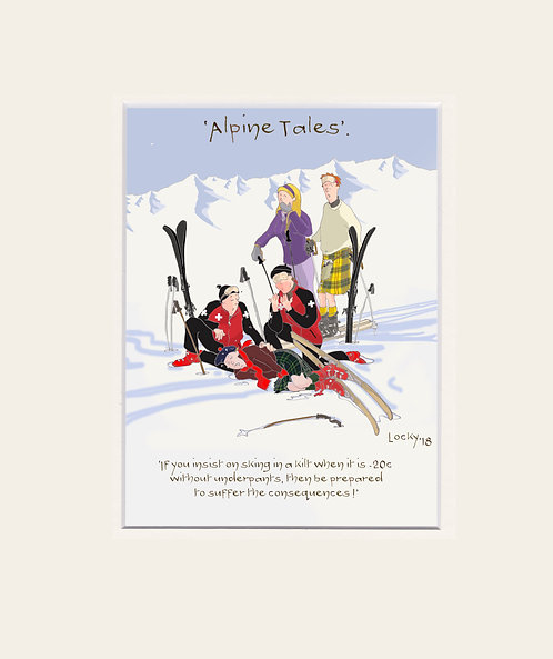 Alpine Tales - 'If you must........'