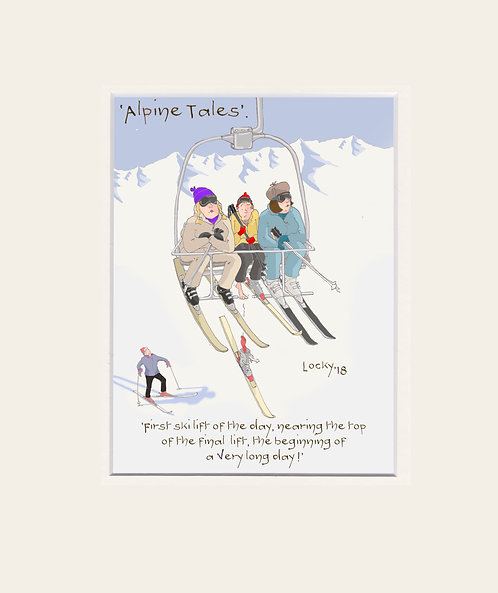 Alpine Tales - 'The first ski lift of the day.......'