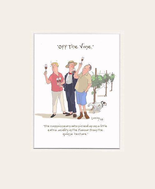 OFF the VINE - The Connoisseurs.........
