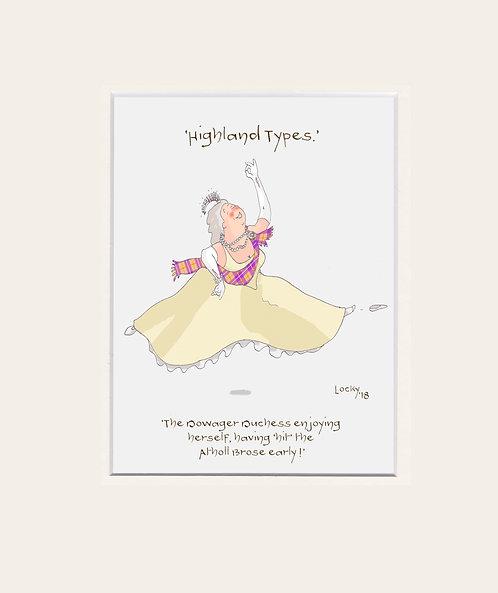 Highland Flummery - 'The Dowager Duchess....'