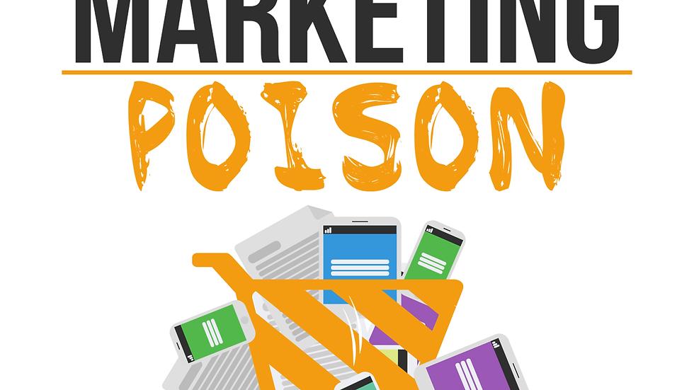 Eliminating Internet Marketing Poison