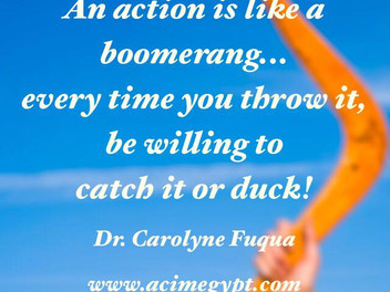 An action is like a Boomerang
