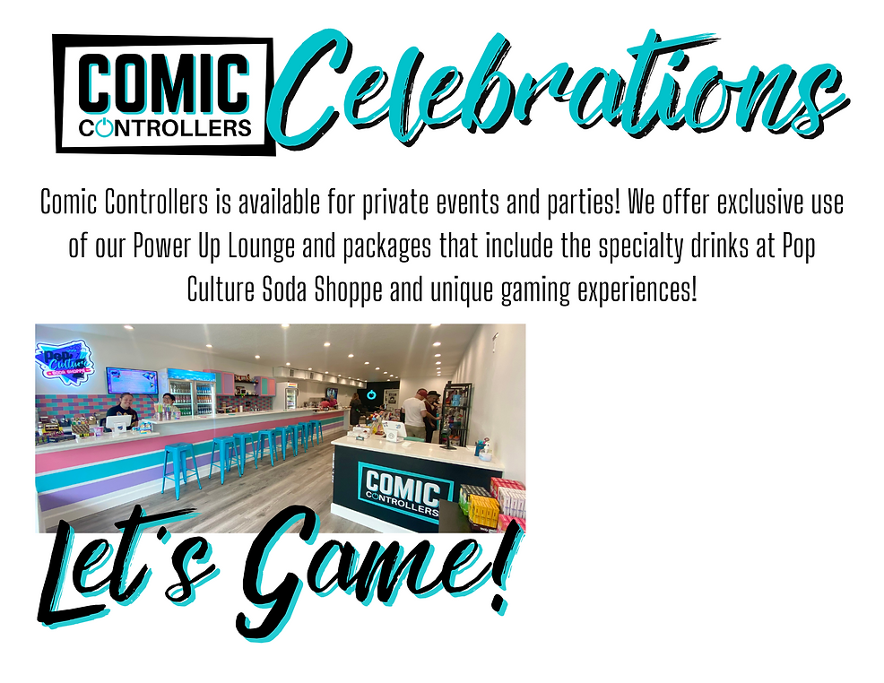 Comic Controllers is available for private events and parties! We offer exclusive use of o