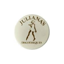 Juliana's Discotheques Badge.jpeg