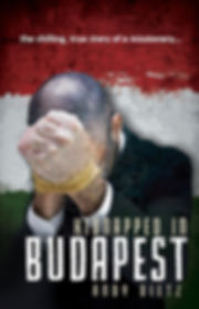 Kidnapped in Budapest, Andy Dietz