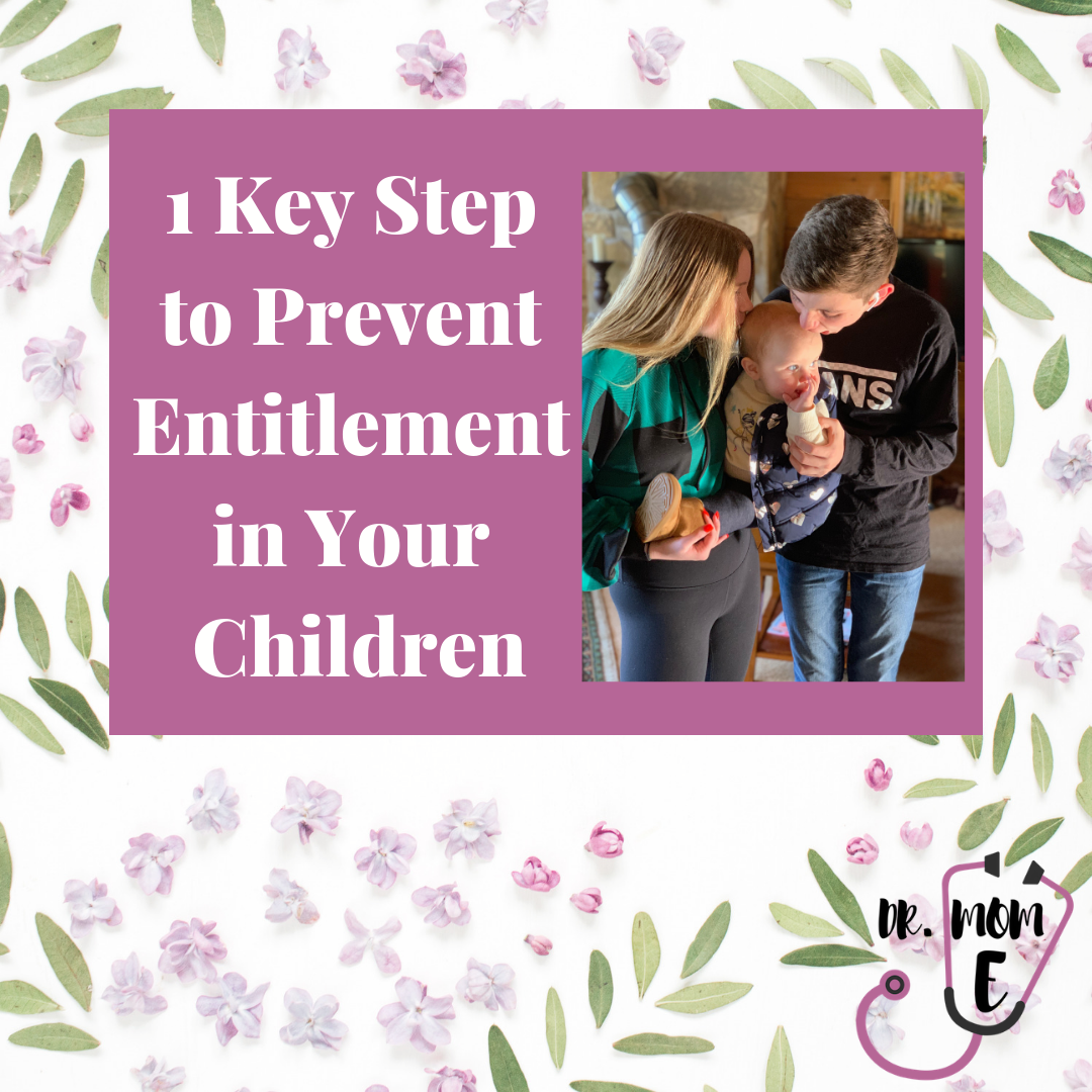 1 Easy Step to Prevent Entitlement in Your Kids