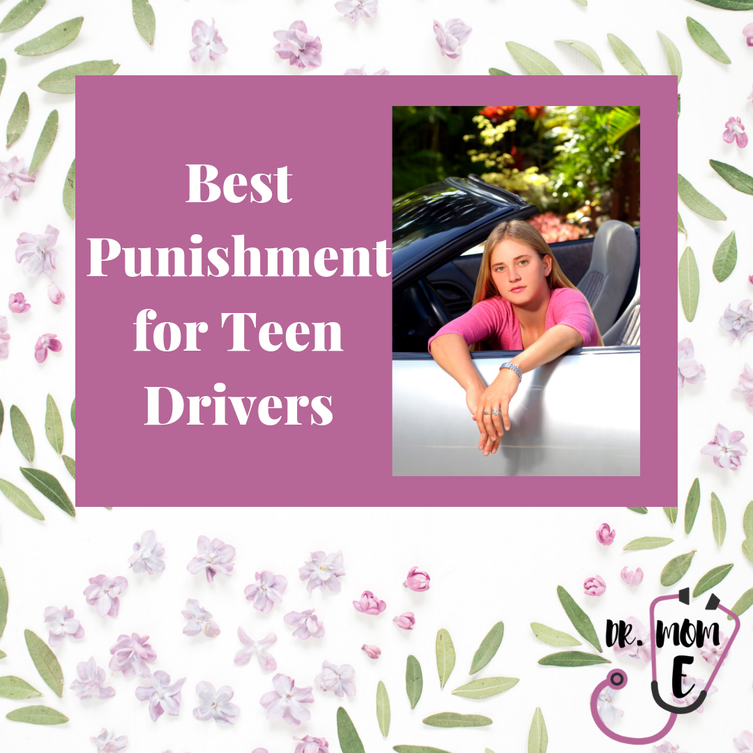 best punishment for teen drivers