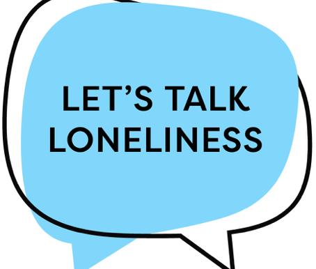 Loneliness Awareness Week - 14 - 18 June