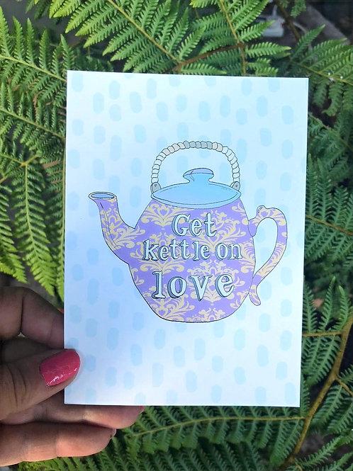 'Get kettle on love' Postcard