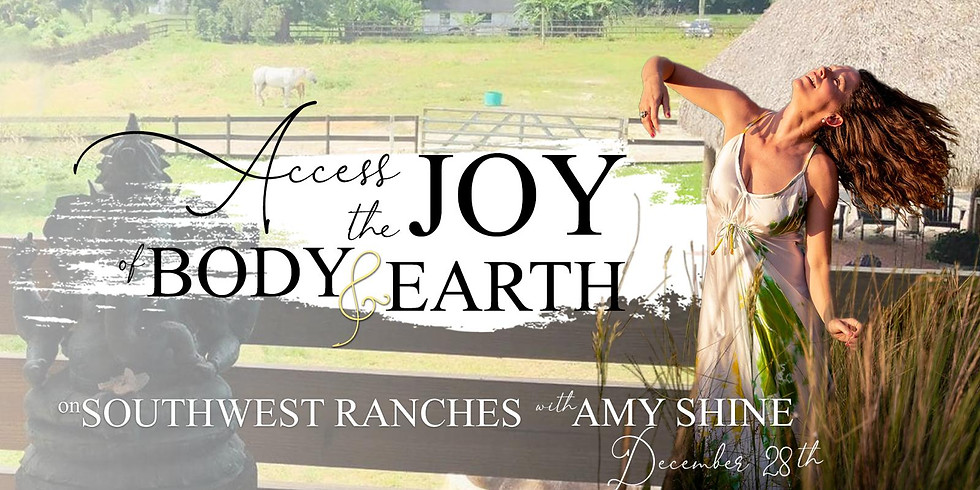 Accessing the Joy of Body & Earth
