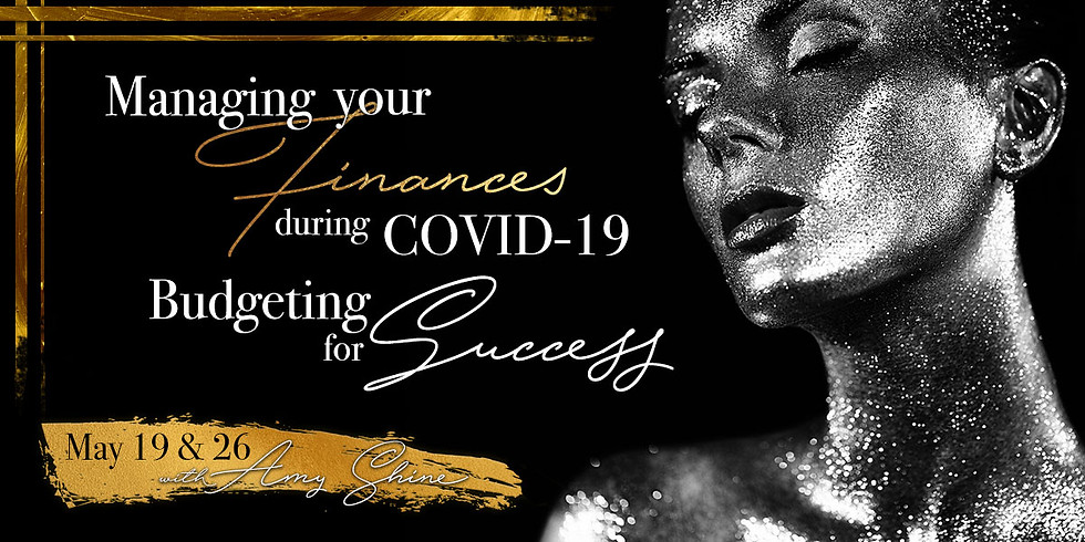 Managing Your Finances during COVID-19: Budgeting for Success